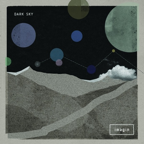 Play & Download Imagin by Dark Sky | Napster