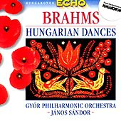 Play & Download Brahms: Hungarian Dances (Complete) by Gyor Philharmonic Orchestra   Napster