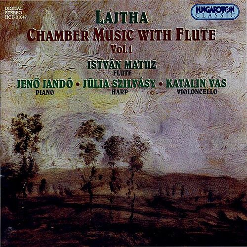 Lajtha: Chamber Music With Flute, Vol. 1 by Istvan Matuz