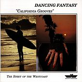 California Grooves by Dancing Fantasy