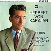 Play & Download Sibelius: Symphony No. 2 by Herbert Von Karajan | Napster