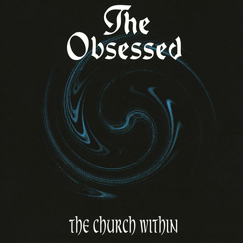 Play & Download The Church Within by The Obsessed | Napster