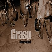Play & Download Grasp by Ultrasound | Napster