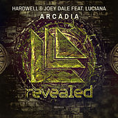 Play & Download Arcadia by Hardwell | Napster