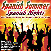 Play & Download Spanish Summer: Spanish Nights by Various Artists | Napster