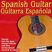 Play & Download Spanish Guitar, Guitarra Española by Various Artists | Napster