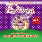 Play & Download Chiqui Chiquititos / Las Mejores Canciones de Disney, Vol. 2 by Chiqui Chiquititos | Napster