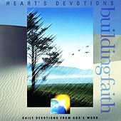 Play & Download Building Faith by 4Heart's Devotion | Napster