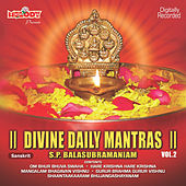 Play & Download Divine Daily Mantras, Vol. 2 by S.P.Balasubramaniam | Napster