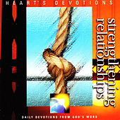 Play & Download Strengthening Relationships by 4Heart's Devotion | Napster