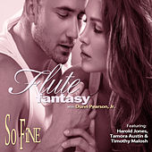 Play & Download Flute Fantasy: So Fine by Dunn Pearson  Jr. | Napster