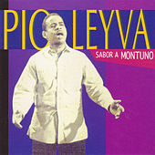 Play & Download Sabor a Montuno by Pio Leyva | Napster