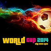 World Cup 2014 the Best Hits by Various Artists