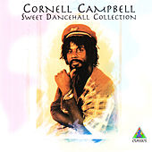 Play & Download Sweet Dancehall Collection by Cornell Campbell | Napster