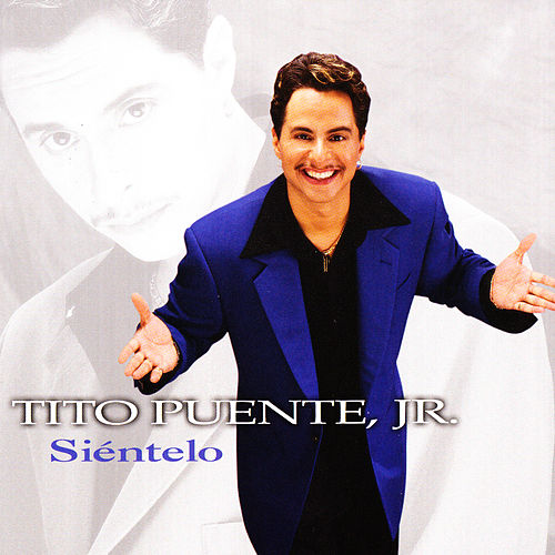 Play & Download Siéntelo by Tito Puente Jr. | Napster
