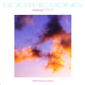 Play & Download Soothe Song: Healing Force by Current | Napster