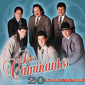 Play & Download 20 Cumbias Sin Parar by Los Caminantes | Napster