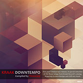 Play & Download Kraak Downtempo (Compiled by Timewarp) by Various Artists | Napster