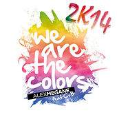 Play & Download We Are the Colors 2K14 by Alex Megane | Napster