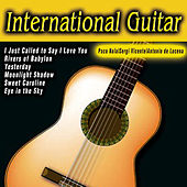 Play & Download International Guitar by Various Artists | Napster