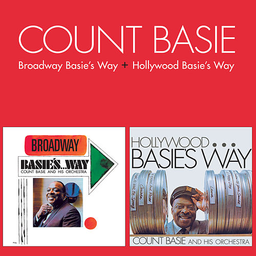 Play & Download Broadway Basie's Way + Hollywood Basie's Way (Bonus Track Version) by Count Basie | Napster