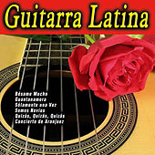 Play & Download Guitarra Latina by Various Artists | Napster