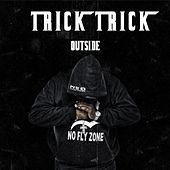 Play & Download Outside (feat. Young Buck, Parlae & Cash Paid) by Trick Trick | Napster