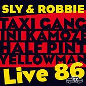 Play & Download Sly & Robbie = Live 86 by Various Artists | Napster