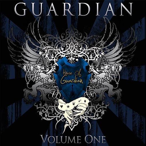 Play & Download House of Guardian: Volume One by Guardian | Napster