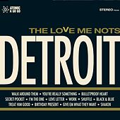 Play & Download Detroit by The Love Me Nots | Napster
