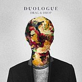Play & Download Drag & Drop by Duologue | Napster