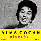 Play & Download Ricochet by Alma Cogan | Napster