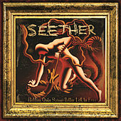 Play & Download Holding Onto Strings Better Left To Fray by Seether | Napster