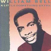Play & Download A Little Something Extra by William Bell | Napster