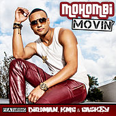 Play & Download Movin by Mohombi | Napster