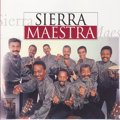 Play & Download Sierra Maestra by Sierra Maestra | Napster