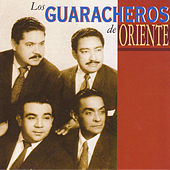 Play & Download Los Guaracheros de Oriente by Los Guaracheros De Oriente | Napster