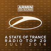 Play & Download A State Of Trance Radio Top 20 - July 2014 (Including Classic Reloaded Bonus Track) by Various Artists | Napster