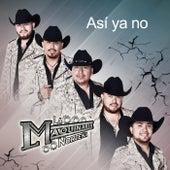 Play & Download Así Ya No by La Maquinaria Norteña | Napster