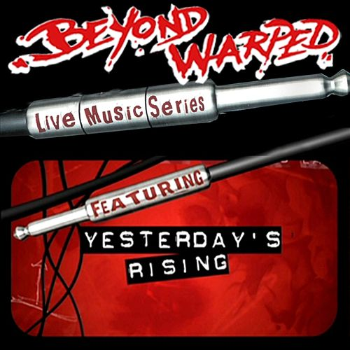 Play & Download Live Music Series: Yesterday's Rising by Yesterdays Rising | Napster
