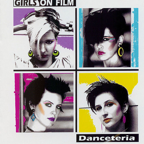 Play & Download Danceteria by Girls On Film | Napster