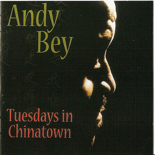 Play & Download Tuesdays In Chinatown by Andy Bey | Napster