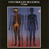 Play & Download Curd by Controlled Bleeding | Napster