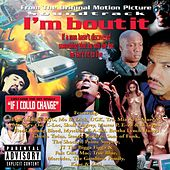 I'm Bout It by Various Artists