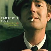 Play & Download Cigarettes And Gasoline by Emerson Hart | Napster