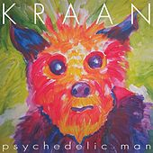Play & Download Psychedelic Man by Kraan | Napster