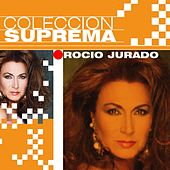 Play & Download Coleccion Suprema by Rocio Jurado | Napster