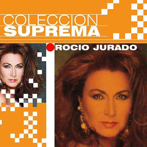 Coleccion Suprema by Rocio Jurado