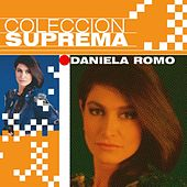 Play & Download Coleccion Suprema by Daniela Romo | Napster