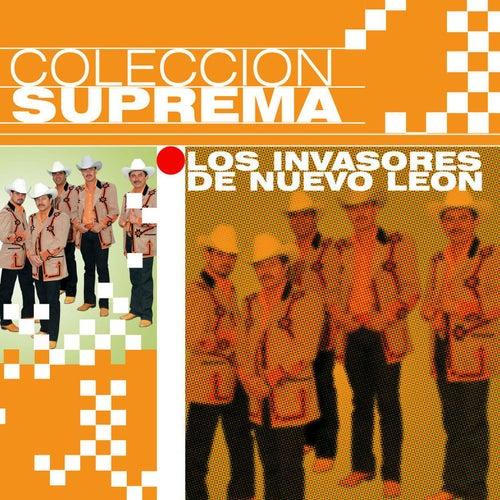 Play & Download Colección Suprema by Los Invasores De Nuevo Leon | Napster